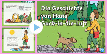 Die Geschichte von Hans Guck in die Luft PowerPoint - Hans Guck in die Luft, Struwwelpeter, Heinrich Hoffmann, Johnny Look in the Air, Traditional stories