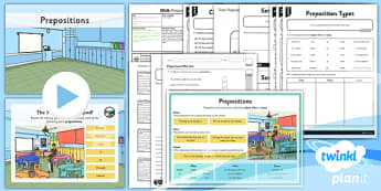 PlanIt Y3 SPaG Lesson Pack: Prepositions  - planit, spag, lesson, prepositions