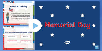 Memorial Day PowerPoint - veterans, celebrations, Civil War, commemorations, events, poppies, servicemen, service women, holid