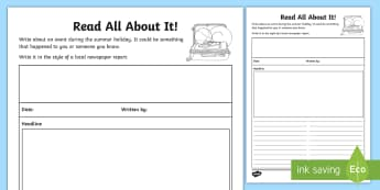 Year 4 Read All about It! Activity Sheet - first week back, new school year, KS2, newspaper report, all about me, worksheet