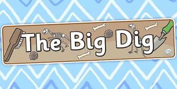 The Big Dig Display Banner - dig, digging, the big dig, banner