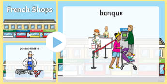 French Shops PowerPoint - france, languages, EAL, shopping, shop