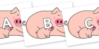 A-Z Alphabet on Hullabaloo Pigs to Support Teaching on Farmyard Hullabaloo - A-Z, A4, display, Alphabet frieze, Display letters, Letter posters, A-Z letters, Alphabet flashcards