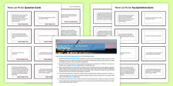 Never Let Me Go Key Quotations Pack - Quotations, Never Let Me Go, Miss Emily, Madame, Tommy, Kathy, Ruth