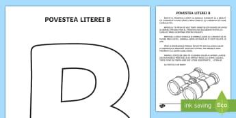 Litera B Poveste - poveste, litera B, clasa pregătitoare, joc, audiție, litere, alfabet, predarea literei b, comunica