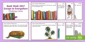 Book Week 2017 Reading Set 2 Challenge Cards - Book Week, CBCA, Reading, English, Escape to Everywhere, Guided Reading