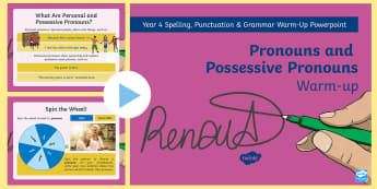 Year 4 Pronouns and Possessive Pronouns Warm-Up PowerPoint - spag, writing, grammar, Y4, word classes, KS2, revision, revision