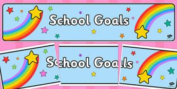 School Goals Display Banner - school goals, display banner, display, banner