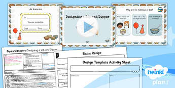 D&T: Dips and Dippers: Designing a Dip and Dipper KS1 Lesson Pack 5