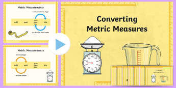 Converting Metric Measures Resource Pack - math, multiply, divide, powerpoint, display posters
