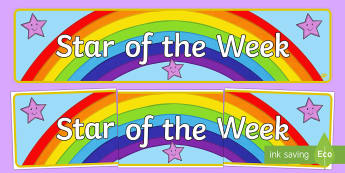 Star of the Week Banner - star, reward, behaviour, praise, celebrate,