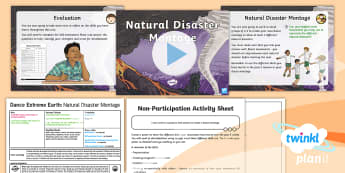 PlanIt - PE Year 3 - Dance Extreme Earth Lesson 6: Natural Disaster Montage - Dance Extreme Earth, PE, Physical Education, Movements Emotions, Feelings, Effects Of Natural Disast