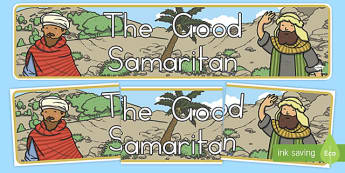 The Good Samaritan Display Banner - usa, america, the good samaritan, samaritan, help, helping, display, banner, poster, sign, jewish, thieves, bible story, Jesus, priest, Levite, kind, good samaritan