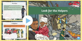 Look for the Helpers PowerPoint - disaster, powerpoint, emotions, emergency, emergency responders, police, firefighters