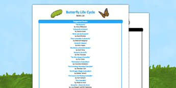 Butterfly Life Cycle Book List - EYFS, Early years, stories, non-fiction, insects, Understanding the World, caterpillar, minibeasts.