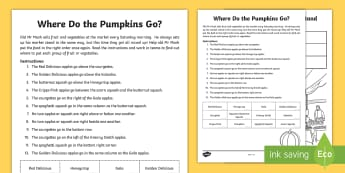 Where do the pumpkins go? Activity Sheet - Autumn Resources, market, autumn, fall squash, apple, apples, puzzle, game, logic, deduction, worksh