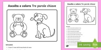 Ascolta e colora - Tre parole chiave Attività - ascolta, ascoltare, istruzioni, colora, comprensione, italiano, italian, materiale, scolastico