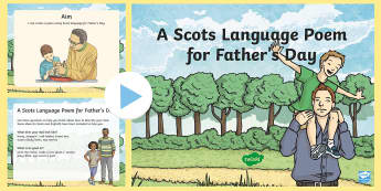 A Scots Language Poem for Father's Day PowerPoint - CfE Father's Day June 18th, Scotland, Scottish, dialect, events, creating texts, writing,Scottish