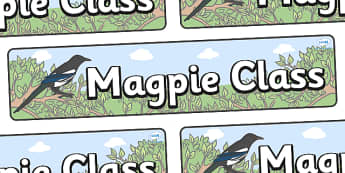 Magpie Themed Classroom Display Banner - Themed banner, banner, display banner, Classroom labels, Area labels, Poster, Display, Areas