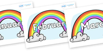 Months of the Year on Rainbows - Months of the Year, Months poster, Months display, display, poster, frieze, Months, month, January, February, March, April, May, June, July, August, September