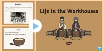 KS1 Workhouses PowerPoint - KS1, Workhouses, living in a workhouse, children in a workhouse, families, work, children working, f