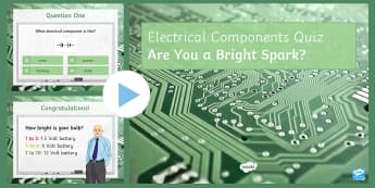 Electrical Component PowerPoint Quiz - PowerPoint Quiz, Electricity, Component, Bulb, Battery, Ammeter, Voltmeter, Switch, Series, Parallel