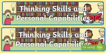 NI Thinking Skills and Personal Capabilities Display Banner - Northern Ireland Curriculum, Managing information, being creative, working with others, problem Solv