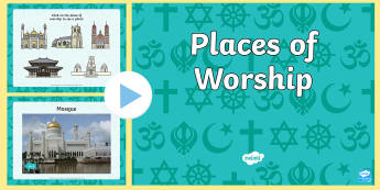 Places of Worship  PowerPoint - religion, places of worship, places of worship powerpoint, places of worship,  church, mosque