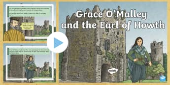 Grace O'Malley and the Earl of Howth PowerPoint-Irish - Requests - ROI, Grace O'Malley, Gráinne Mhaol, Pirate Queen, ireland, history, story, SESE, Howth,