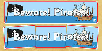 Beware Pirates Display Banner - Pirate, Pirates, Topic, Display, Posters, Freize,  pirate, pirates, treasure, ship, jolly roger, ship, island, ocean