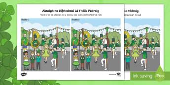 Lá Fhéile Pádraig, Aimsigh na Difríochtaí Activity Sheet-Irish - la feile padraig, Lá féile Pádraig, La Fheile Phadraig, lá le Phádraig, ROI - St. Patrick's Day Resources, Lá Fhéile Pádraig, Naomh Pádraig, spot the differences, aimi