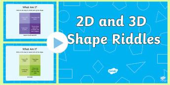 KS1 2D and 3D Shape Riddle PowerPoint - Shape Riddles, Riddles, Maths, Numeracy, Shape, 2D Shapes, 3D Shapes, 2 dimensional shapes, 3 dimens