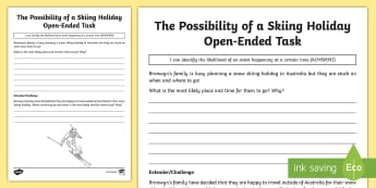 The Probability of a Skiing Holiday Open-Ended Task Activity Sheet - Australian Curriculum Statistics and Probability, ACMSP092, likelihood, probability, worksheet, chan