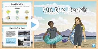 On the Beach PowerPoint  - Down the Bann in a Bubble, Erosion, Deposition, River Bann, STEM, Coastline, ICT, Online