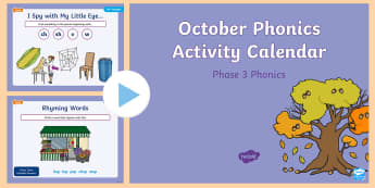 Phase 3 October Phonics Activity Calendar PowerPoint - Reading, Spelling, Game, Starter, Sounds