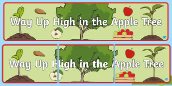 Way Up High in the Apple Tree Display Banner  - apple tree, display banner