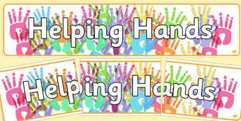 Helping Hands Display Banner - helping hands, helpful hands, helpful, hands, display, banner, sign, poster, smile, polite, helpful, gentle, kind, happy, being helpful, good behaviour, friendship, friends
