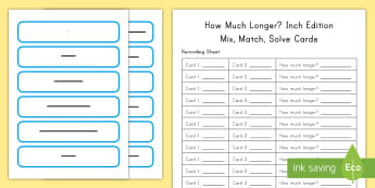 How Much Longer? Inch Edition: Mix, Match and Solve Cards - Inches, Measurement, Length, 2nd Grade, Comparing lengths