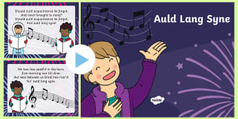 Auld Lang Syne PowerPoint - scottish, scotland, new year, new year's eve, sing, song, hogmonnay,