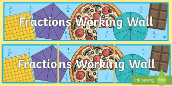 LKS2 Fractions Working Wall Display Banner - maths display, classroom display, fractions, decimals, equivalent fractions, numerator, denominator,