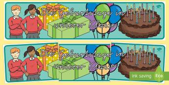 Die Geburtstage in unserer Klasse Banner für die Klassenraumgestaltung - Die Geburtstage in unserer Klasse Banner für die Klassenraumgestaltung, Geburtstagsbanner, Geburtst