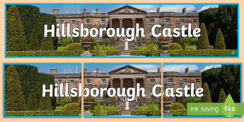 Hillsborough Castle Display Banner -  Queen, history, residence, Downshire, palace, Ulster