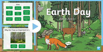Earth Day PowerPoint - KS1, Year 1, Year 2, Earth Day, Deforestation, Global Warming, Climate Change, Recycle, Pollution, E