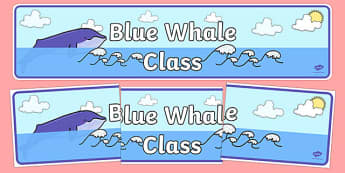 Blue Whale Themed Classroom Display Banner - Themed banner, banner, display banner, Classroom labels, Area labels, Poster, Display, Areas