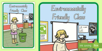 Environmentally Friendly Class Display Poster - poster, environment, New Zealand, sustainability, friendly, all ages, class