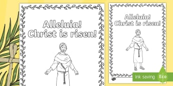 Alleluia, Christ is Risen Colouring Page - Easter Sunday, Lent, colouring page, alleluia, resurrection,Irish