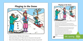 Playing in the Snow Oral Language Activity Sheet - Oral Language Activity Sheets , talk and discussion, listening skills, talk about the picture, playi