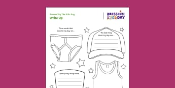 Dressed by the Kids Day Write Up Activity Sheet - Oxfam Dressed by the Kids Day, worksheet