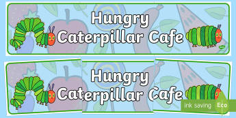 Cafe Role Play Display Banner to Support Teaching on The Very Hungry Caterpillar - hungry caterpillar, cafe, role play, display banner, display, banner
