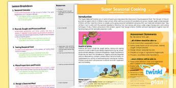 D&T: Super Seasonal Cooking UKS2 Planning Overview